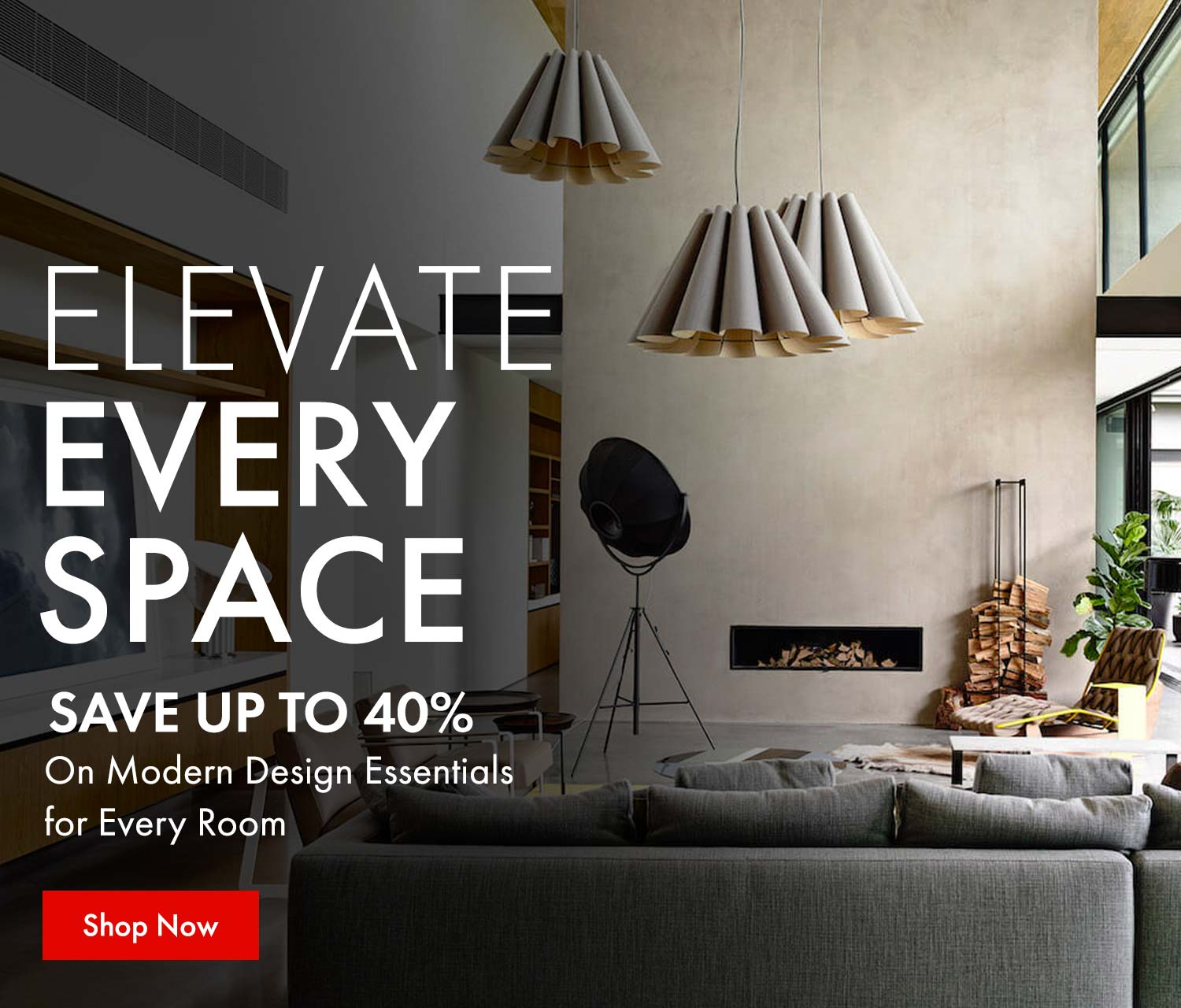 Elevate Every Space